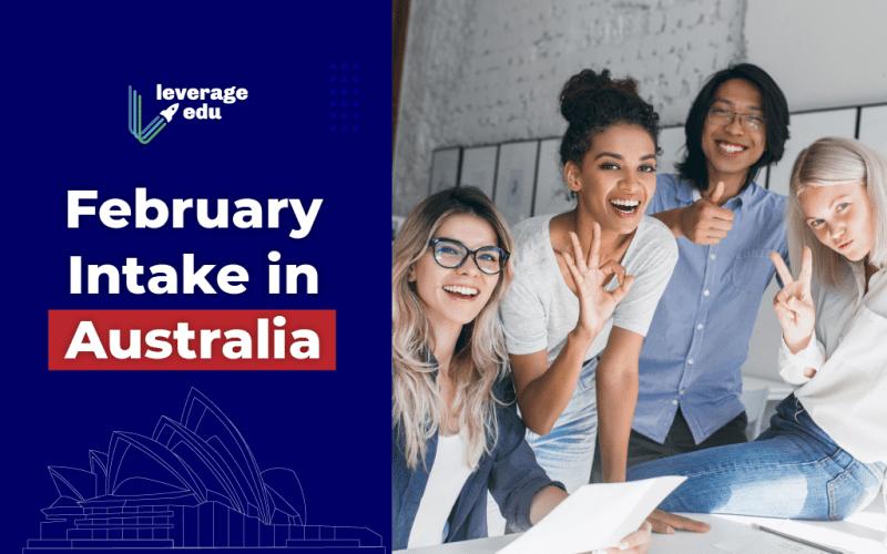February Intake in Australia