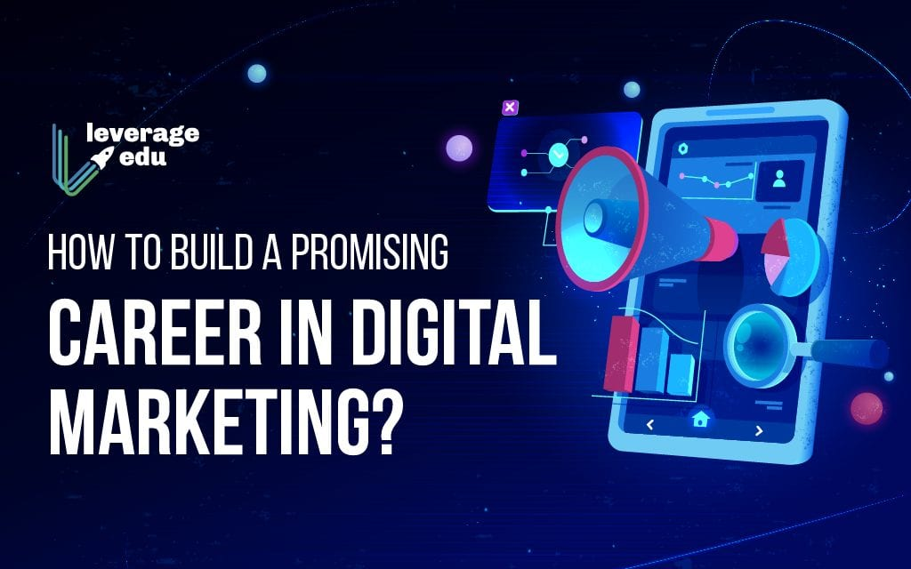 Career in Digital Marketing- Complete Guide [2021 Update]