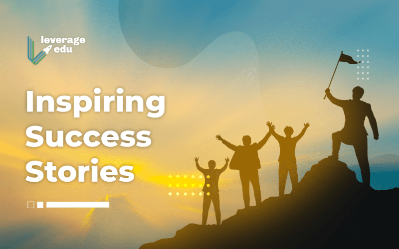 Inspiring Success Stories