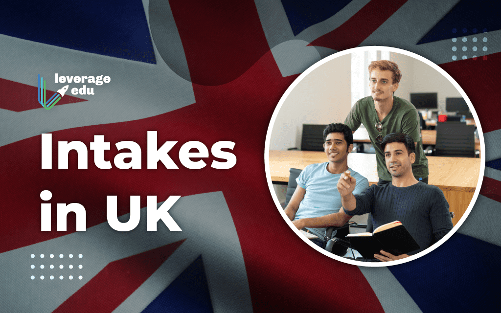 Comment on Intakes in UK by Team Leverage Edu