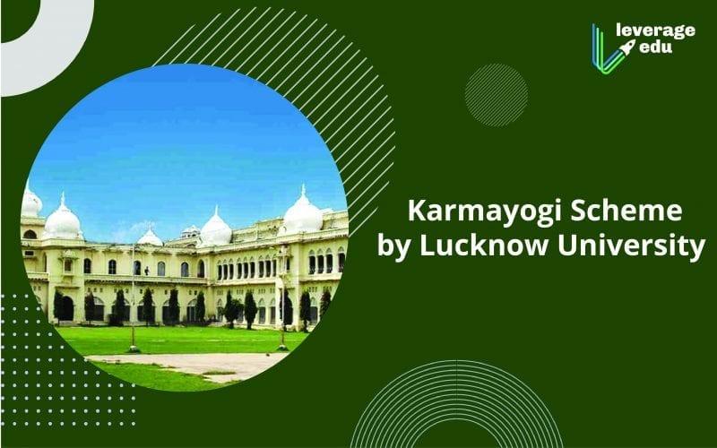 Karmayogi Scheme by Lucknow University
