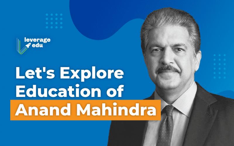 Anand Mahindra Education