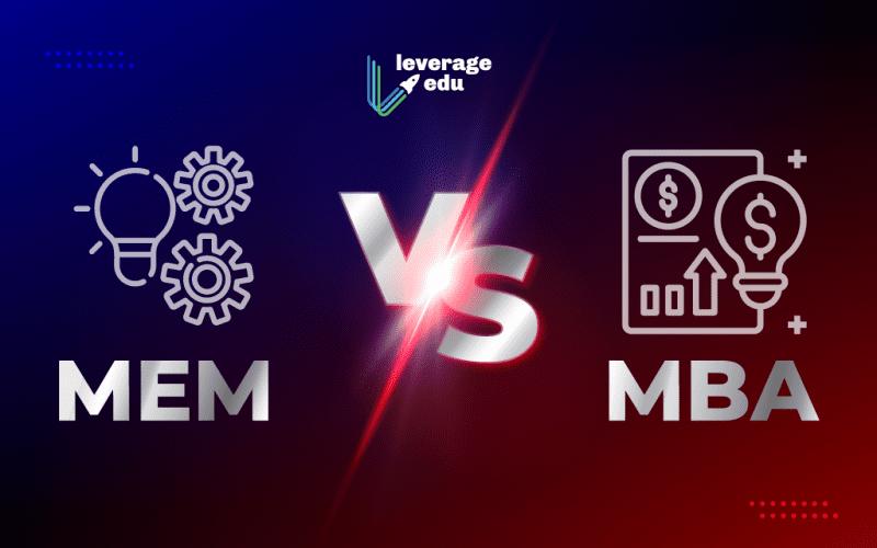 MEM vs MBA