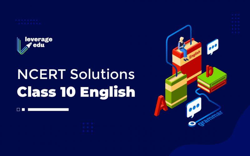 NCERT Solutions Class 10 English