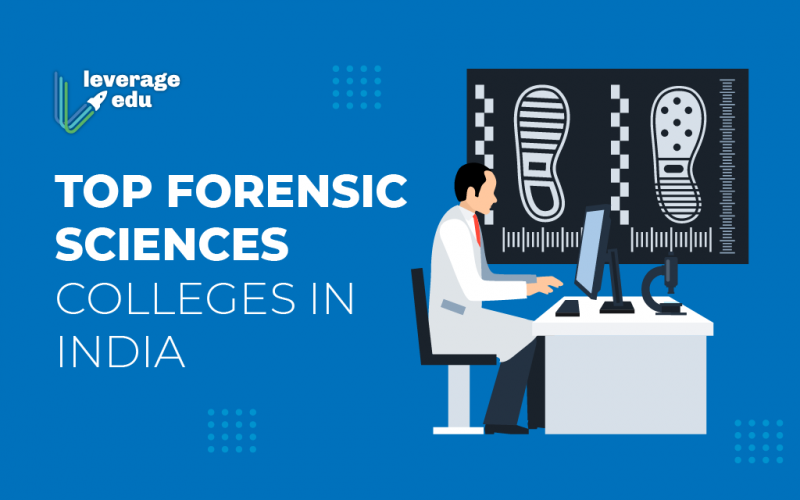 Forensic Sciences Colleges In India