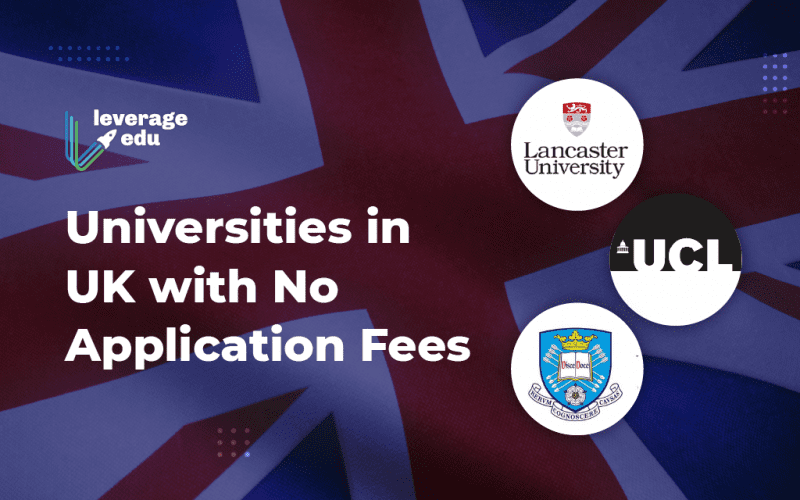 Universities in UK with No Application Fees