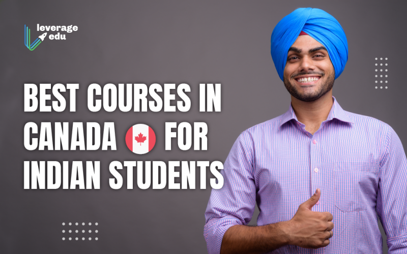 Best Courses in Canada for Indian Students