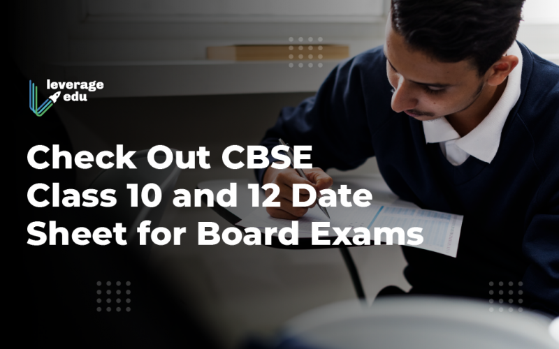 Check Out CBSE Class 10 and 12 Date Sheet for Board Exams
