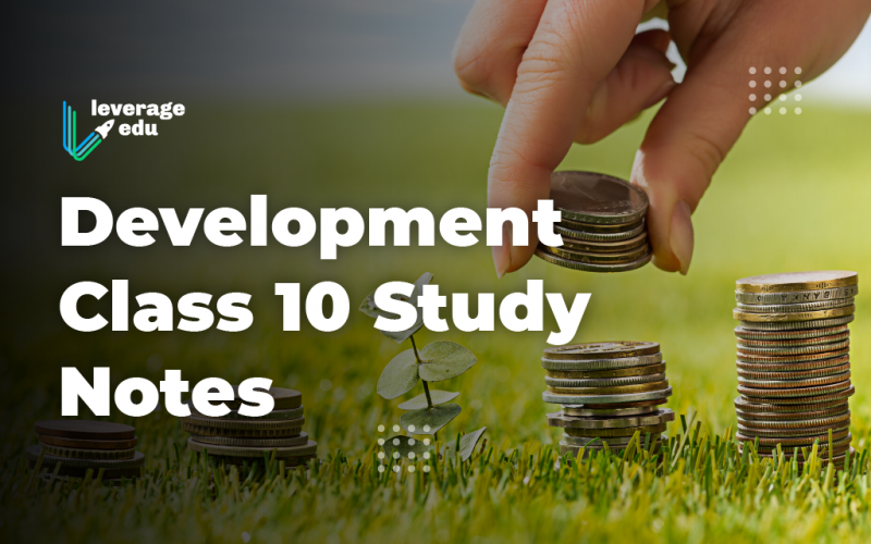 Development Class 10 Study Notes