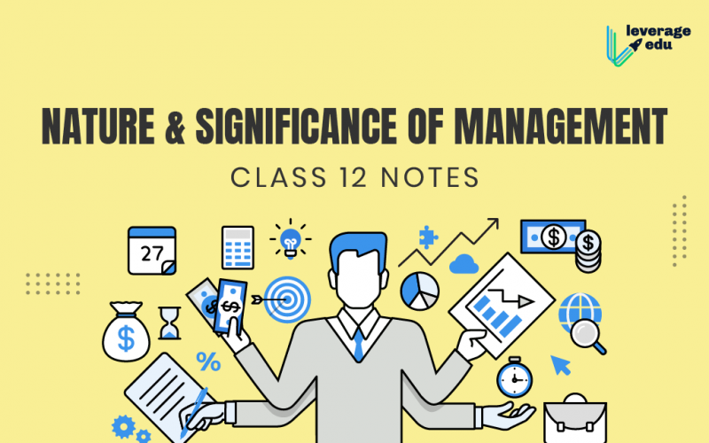 Nature and Significance of Management Class 12 Notes
