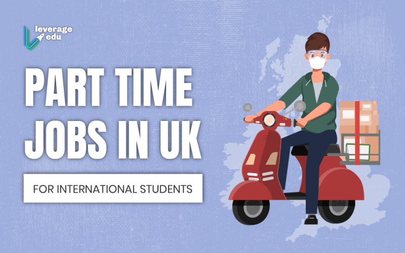 Part-Time Jobs in UK for International Students