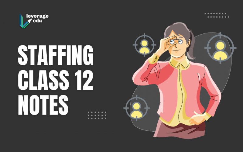 Staffing Class 12 Notes