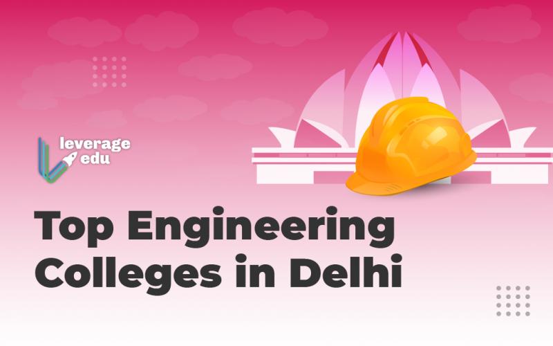 Engineering Colleges in Delhi