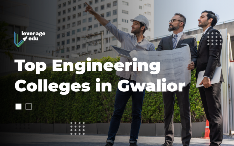Engineering Colleges in Gwalior