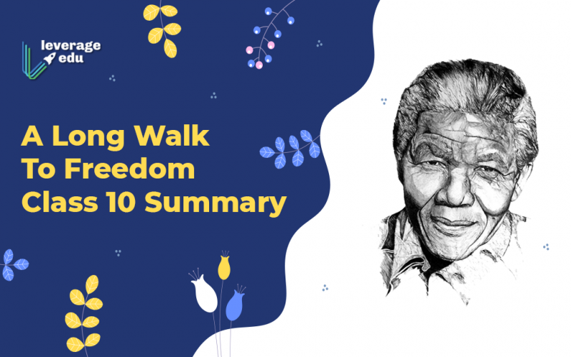 A Long Walk to Freedom Class 10