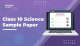 Class 10 Science Sample Papers