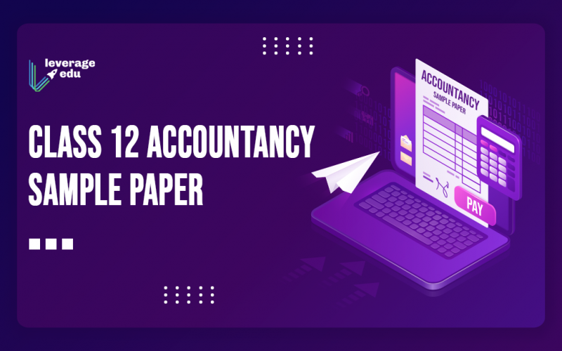 Class 12 Accountancy Sample Paper