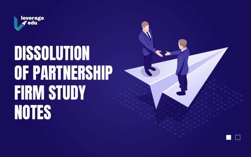 Dissolution of Partnership Firm Study Notes