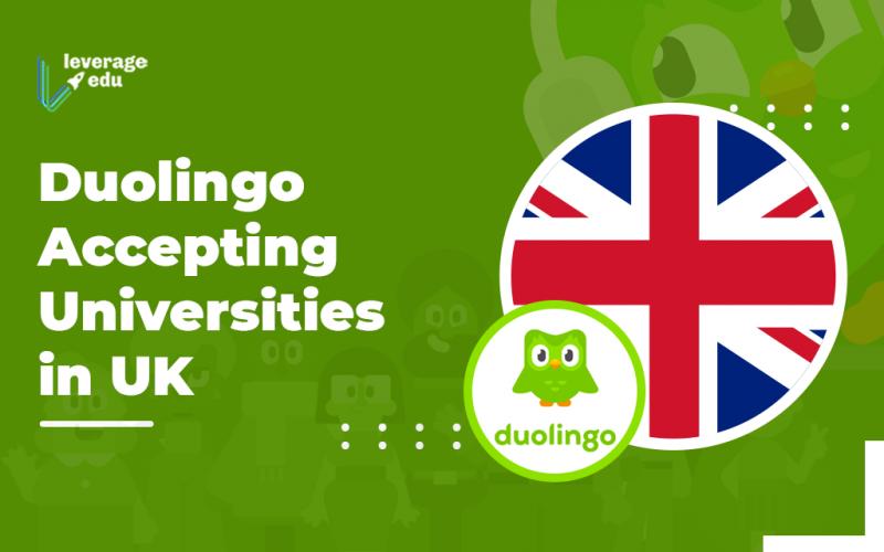 Duolingo Accepting Universities in UK