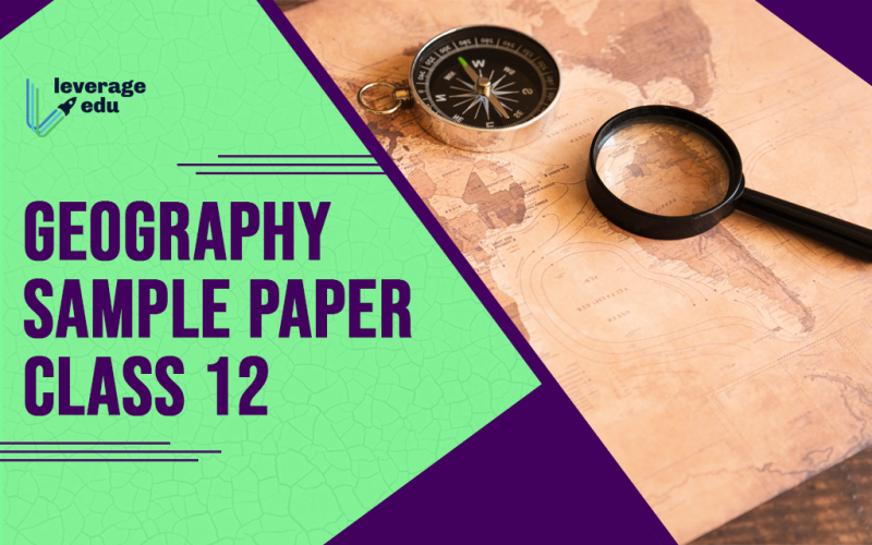 Geography Sample Papers Class 12