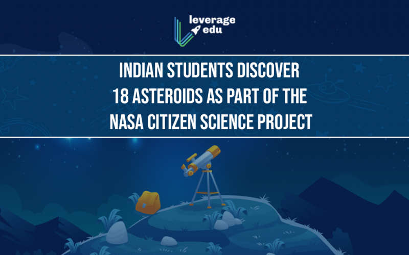 Indian Students Discover 18 Asteroids as Part of NASA Citizen Science Project