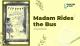 Madam Rides the Bus