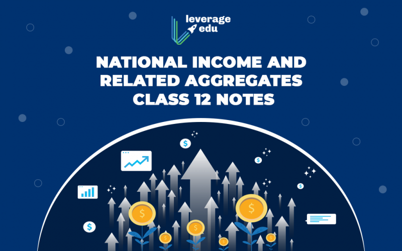 National Income and Related Aggregates Class 12 Notes