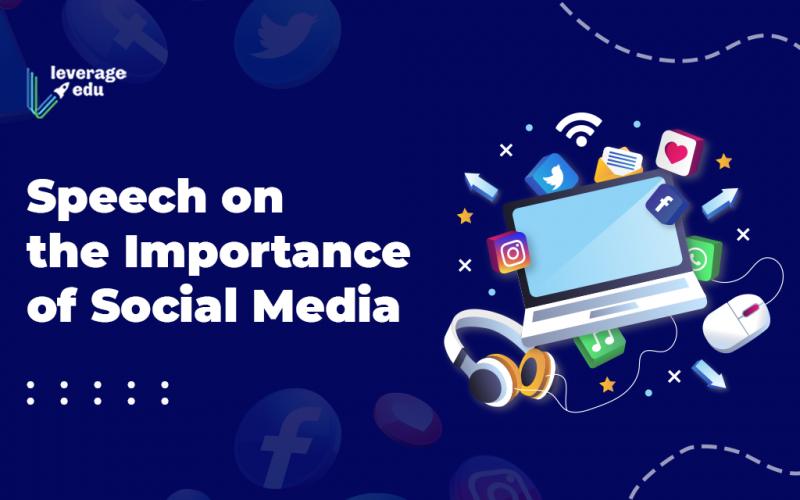 Speech on Importance of Social Media