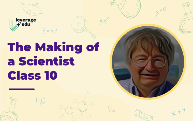 The Making of a Scientist Class 10