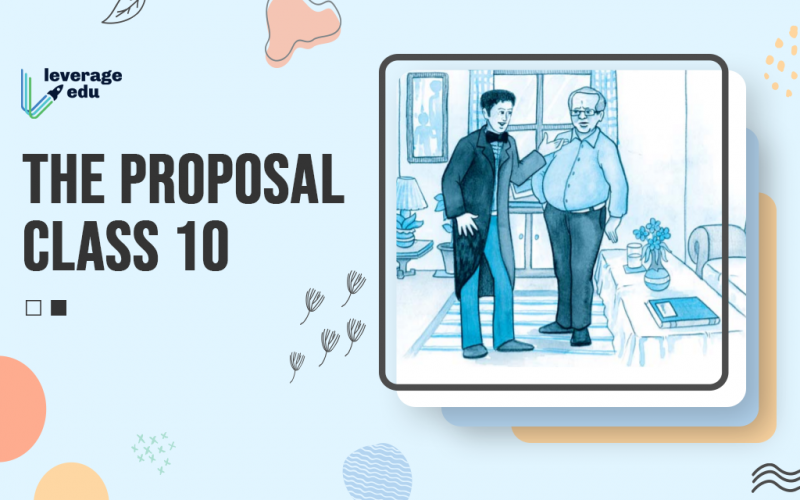 The Proposal Class 10