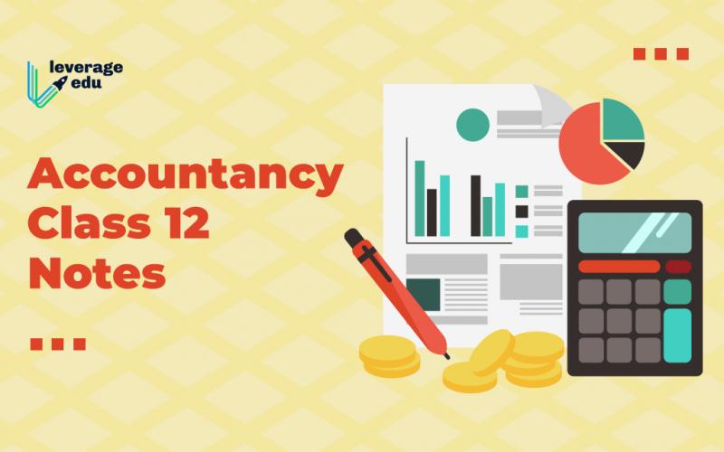 Accountancy Class 12 Notes