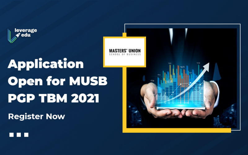 Application Open for MUSB PGPTBM 2021, Register Now