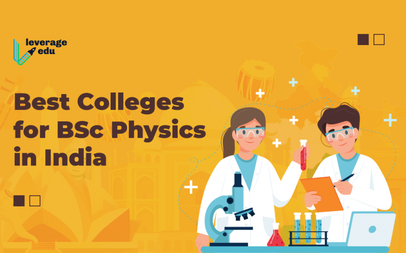 Best Colleges for BSc Physics in India