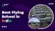 Best Flying School in India