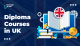 Diploma Courses in UK