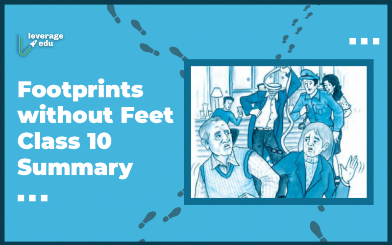 Footprints without Feet Class 10 Summary