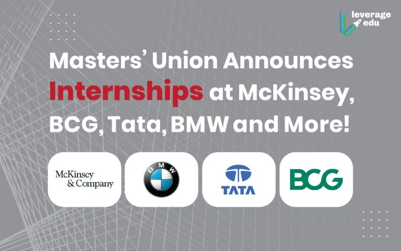 Masters' Union Announces Internships at McKinsey, BCG, Tata, BMW and More!