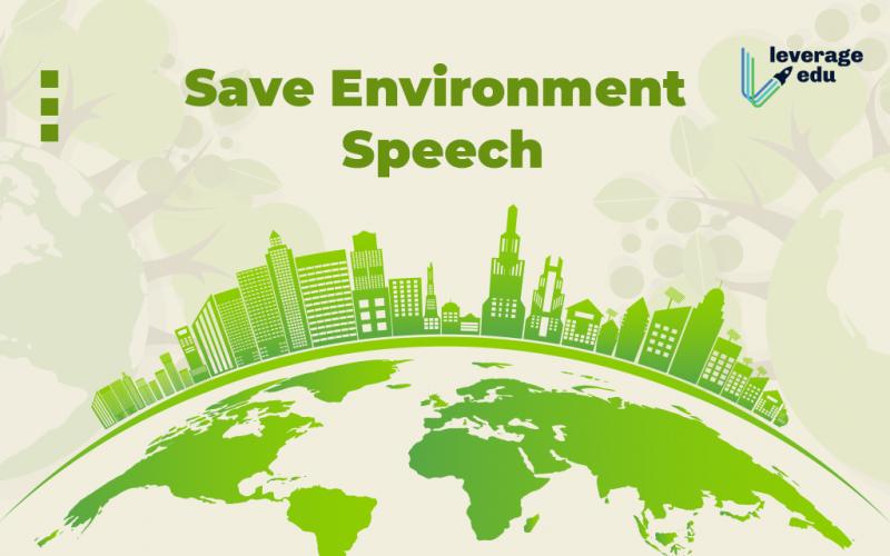 Save Environment Speech