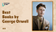Best Books by George Orwell