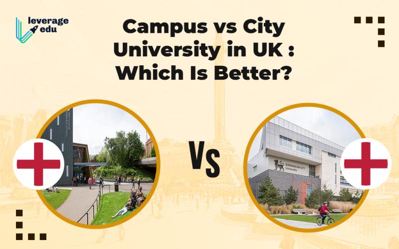 Campus vs City University in UK