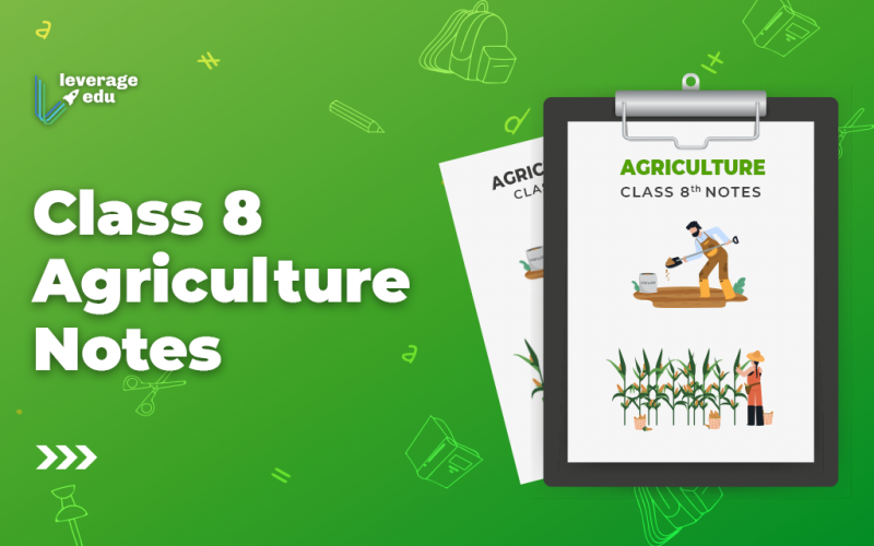 Class 8 Agriculture Notes