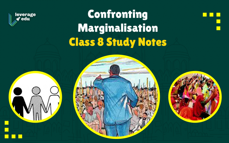 Confronting Marginalisation Class 8 Study Notes