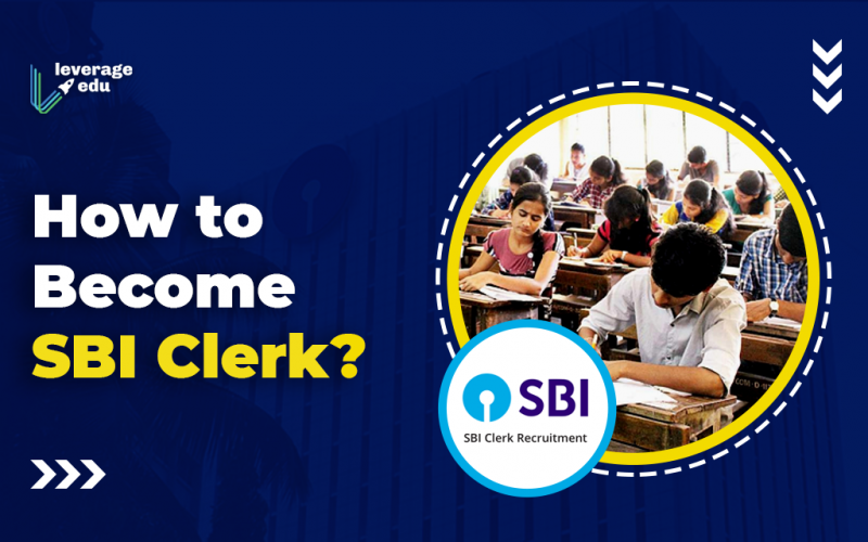 How to Become SBI Clerk