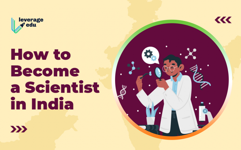 How to Become a Scientist in India