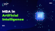 MBA in Artificial Intelligence
