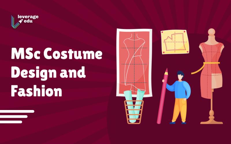 MSc Costume Design And Fashion