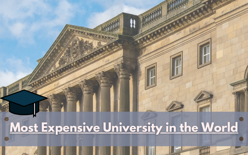Most Expensive University in the World