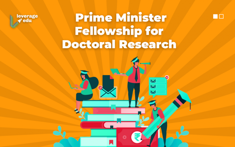 Prime Minister Fellowship for Doctoral Research