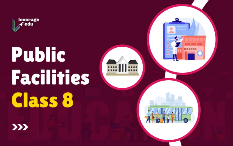 Public Facilities Class 8