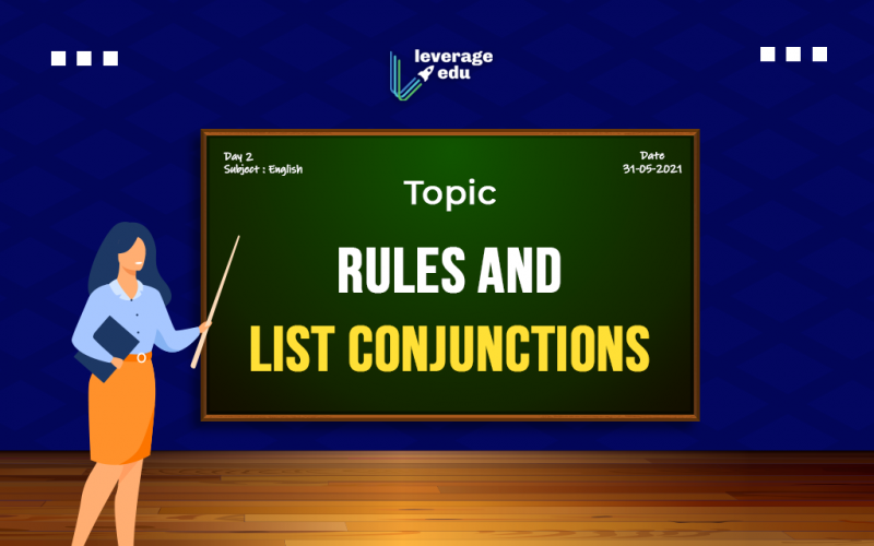 Rules and List Conjunctions